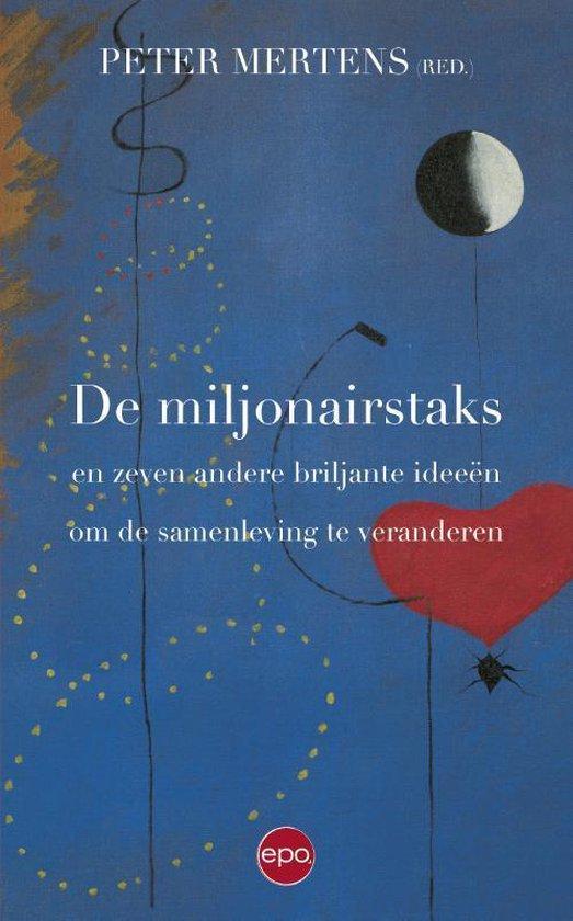 Miljonairstaks en zeven andere briljante ideeën om de samenleving te verbeteren - Peter Mertens | Readingchampions.org.uk
