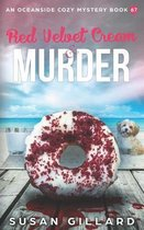 Red Velvet Cream & Murder: An Oceanside Cozy Mystery Book 67