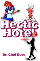 Hectic Hotel