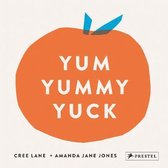 Boek cover Yum Yummy Yuck van Amanda Jane Jones