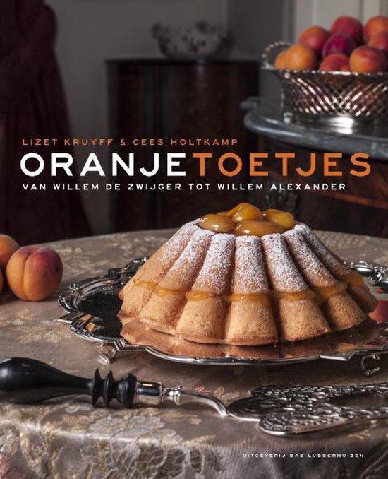 Afbeelding van Oranjetoetjes van Willem de Zwijger tot Willem-Alexander
