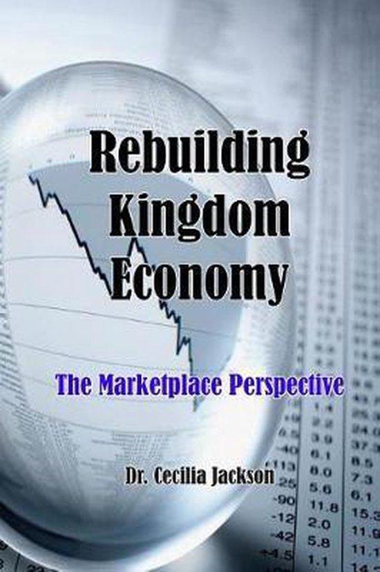 Rebuilding Kingdom Economy
