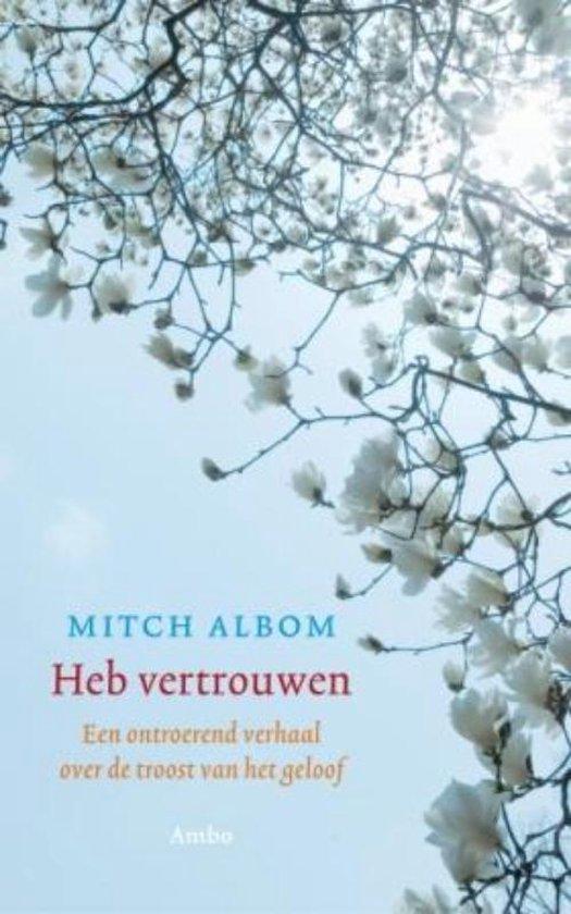 Cover van het boek 'Heb vertrouwen' van Mitch Albom