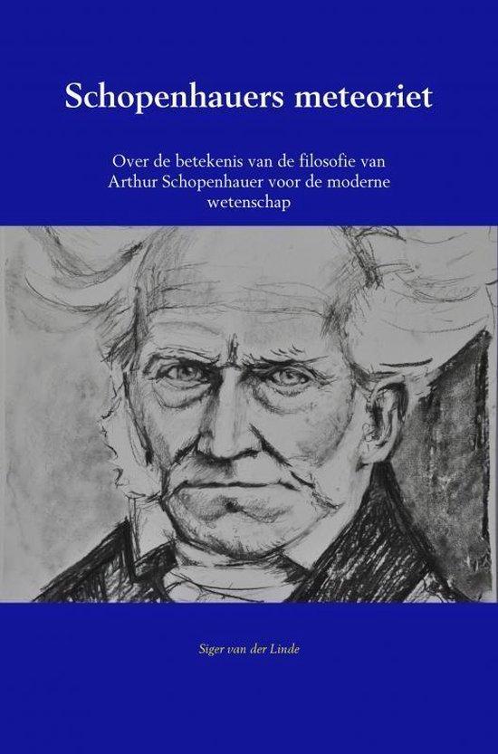 Schopenhauers meteoriet - Siger van der Linde |