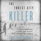 Forest City Killer, The