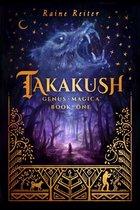 Takakush - Genus Magica Book 1