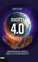 Boek cover Society 4.0 van Bob De Wit (Hardcover)