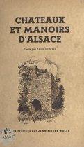 Châteaux et manoirs d'Alsace