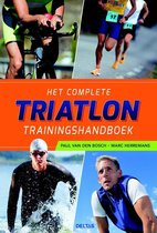 Het complete triatlon trainingshandboek