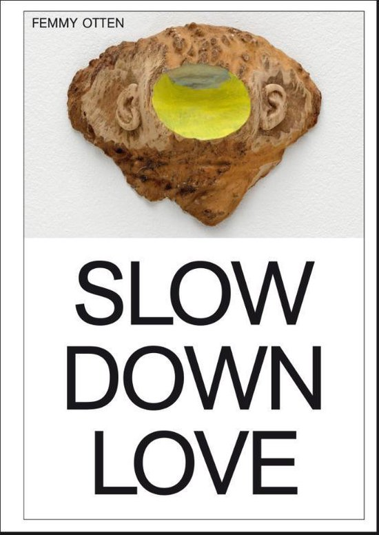Femmy Otten - Slow Down Love