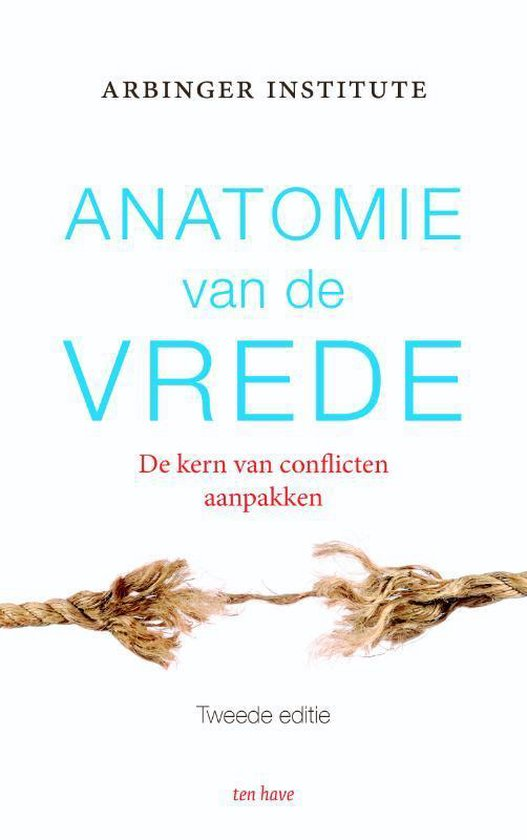 Anatomie van de vrede - The Arbinger Institute   Fthsonline.com