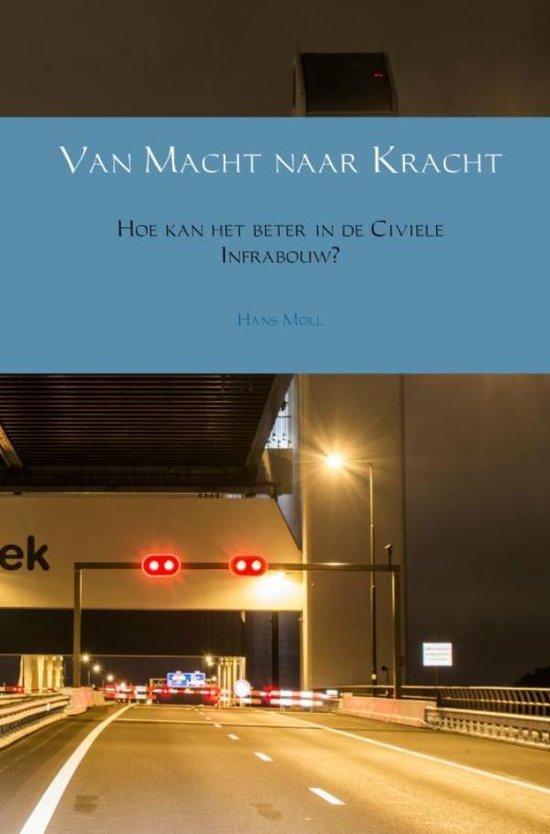 Van Macht naar Kracht - Hans Moll |