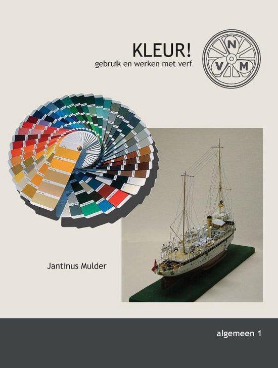 Modelbouw (Algemeen) 1 - Kleur! Gebruik en werken met verf - Jantinus Mulder | Fthsonline.com