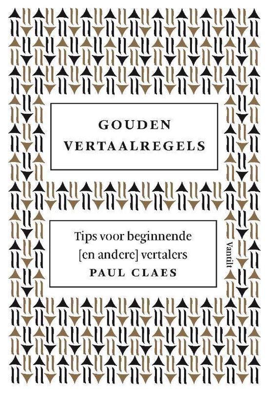 Boek cover Gouden vertaalregels van Paul Claes (Paperback)