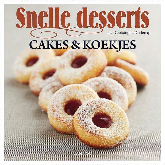 CAKES & KOEKJES - SNELLE DESSERTS - Christophe Declercq |
