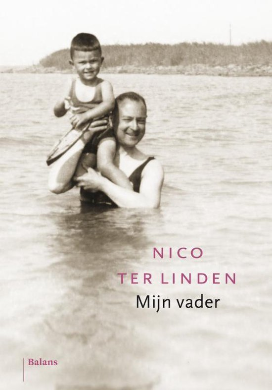 Mijn vader - Nico ter Linden |