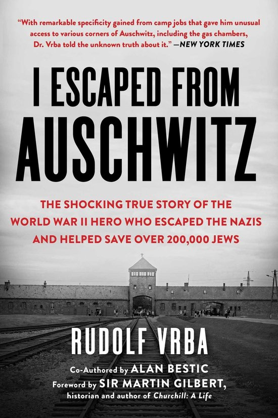 Boek cover I Escaped from Auschwitz van Rudolf Vrba (Onbekend)