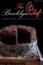 The Brooklyn Chef: Popular Brooklyn Recipes From the Streets!
