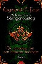 De boeken van de Slangenoorlog 1 - De schaduw van de duistere koningin
