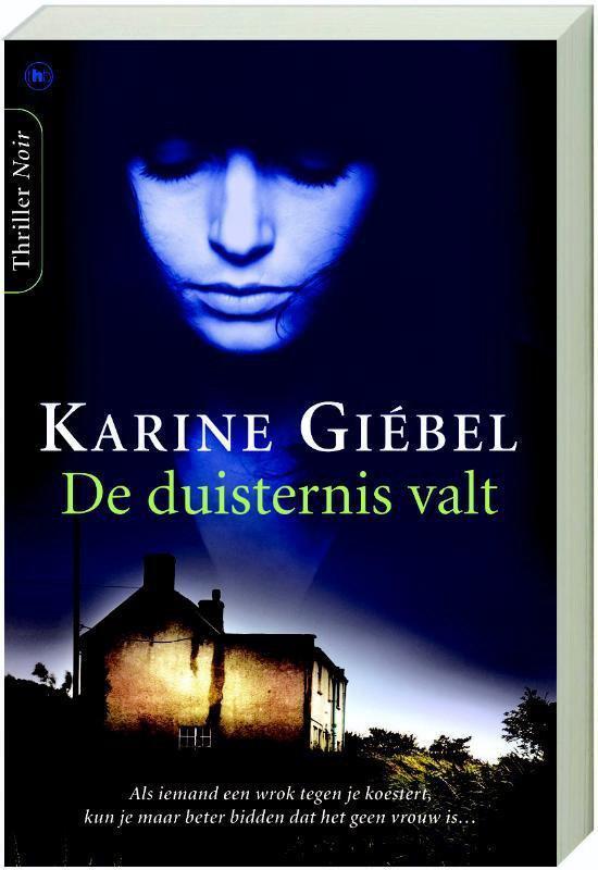 De Duisternis Valt - Karine Giébel |