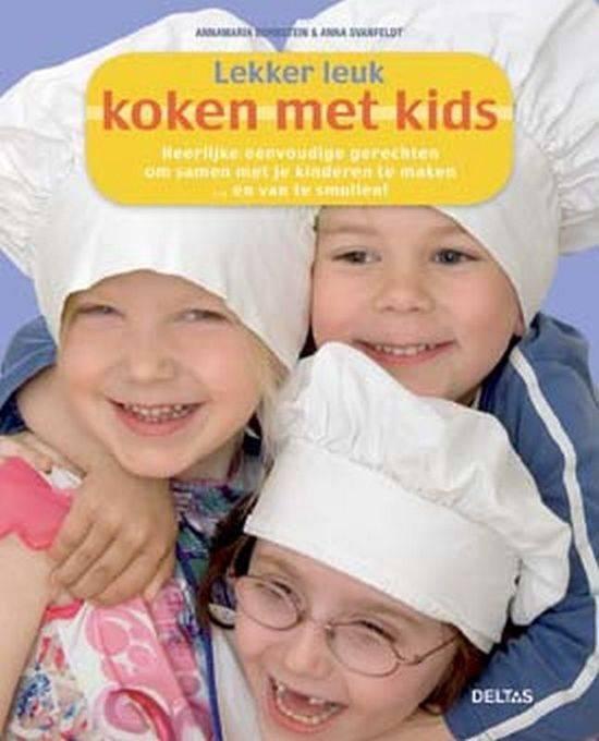 Lekker Leuk Koken Met Kids - Annamaria Bornstein  