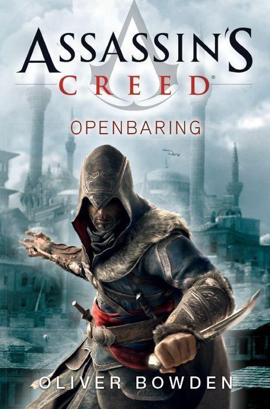 Openbaring. Assassin's creed 4 - Oliver Bowden |