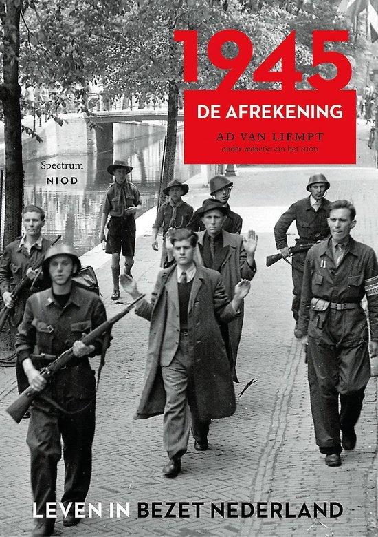 Boek cover Leven in bezet Nederland 6 -   1945 van Ad van Liempt (Paperback)