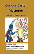 Curious Carter Mysteries - The Missing Bone Stories - English Version