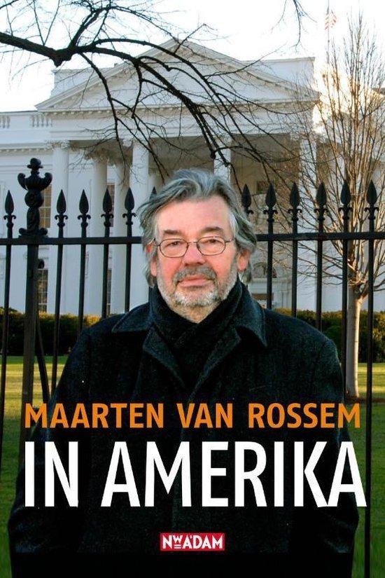 In Amerika - Maarten van Rossem |