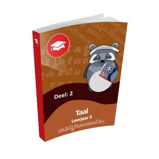 Oefenboek Leerjaar 3 Taal - Deel 2 - De Bijlesmeester   Fthsonline.com
