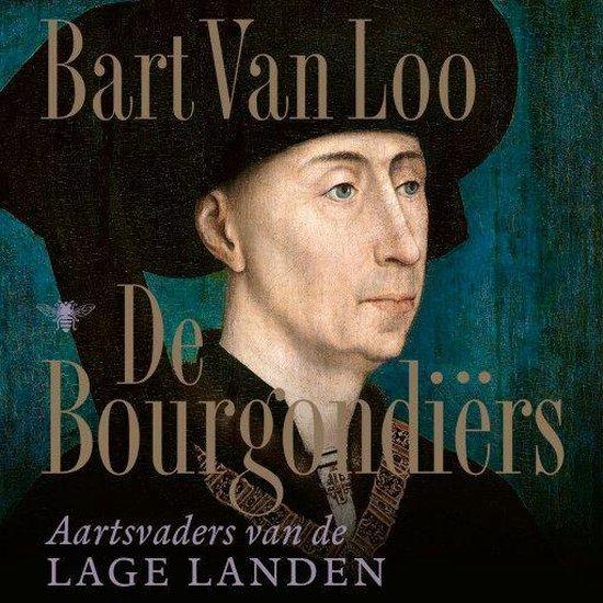 Boek cover De Bourgondiërs van Bart van Loo (Onbekend)