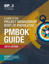 A Guide to the Project Management Body of Knowledge (PMBOK® Guide)–Sixth Edition