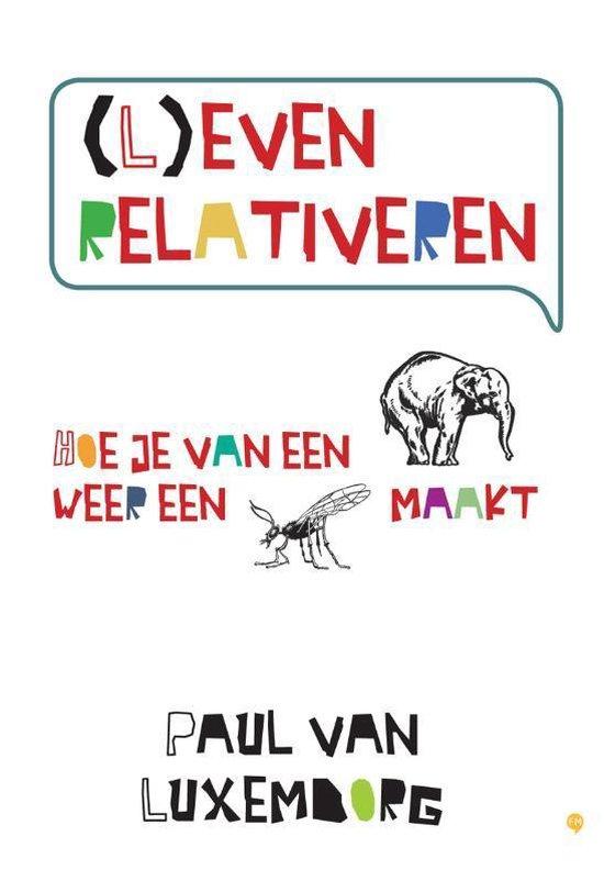 Cover van het boek '(L)even relativeren' van Paul van Luxemborg