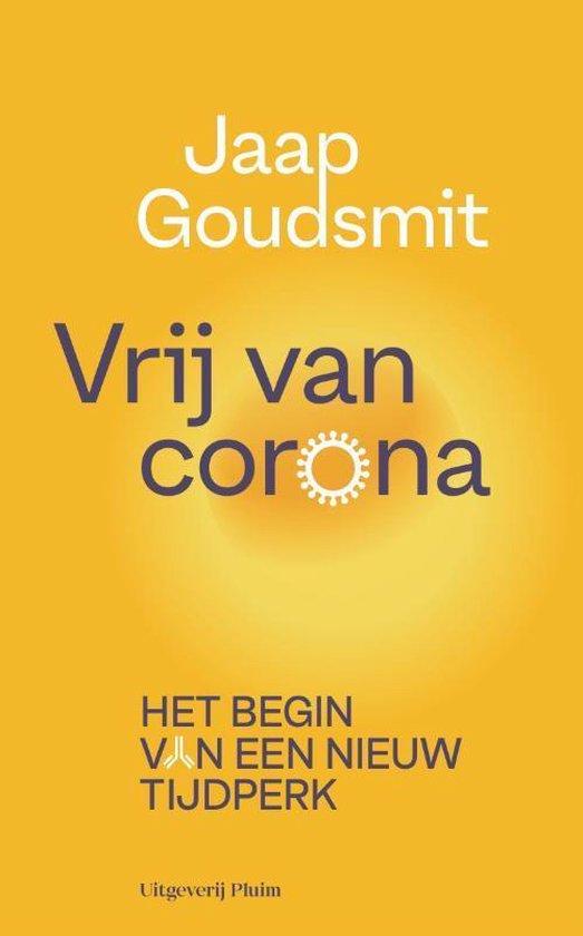 Boek cover Vrij van corona van Jaap Goudsmit (Paperback)
