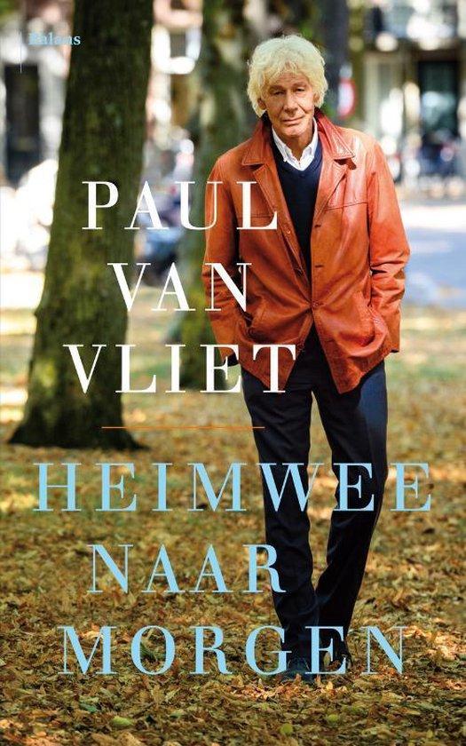 Boek cover Heimwee naar morgen van Paul van Vliet (Paperback)