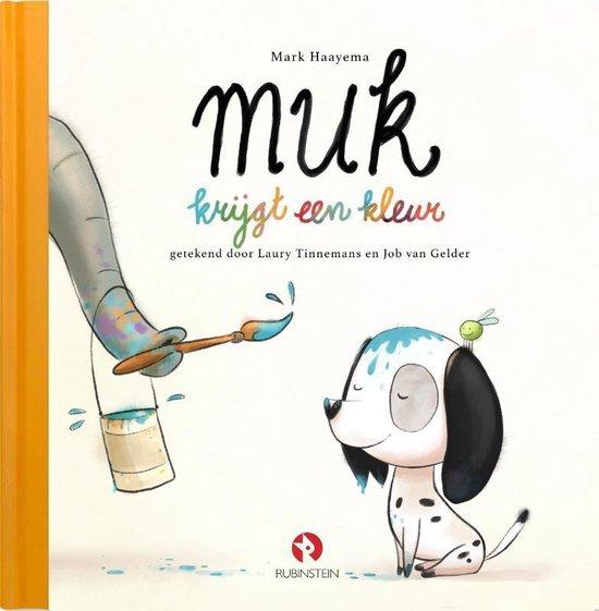 Boek cover Muk 2 -   Muk krijgt een kleur van Mark Haayema (Hardcover)