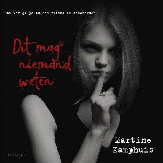 Boek cover Dit mag niemand weten van Martine Kamphuis (Onbekend)
