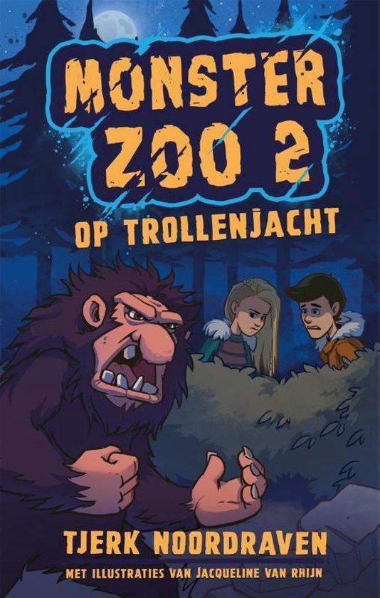bol.com | Monster Zoo 2 - Op trollenjacht, Tjerk Noordraven | 9789048857081 | Boeken