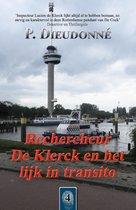 De Klerck 4 -   Rechercheur De Klerck en het lijk in transito