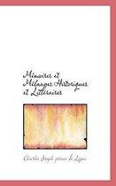 M Moires Et Melanges Historiques Et Litt Raires