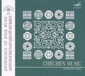 Anthology Of Folk Music: Chechen Music