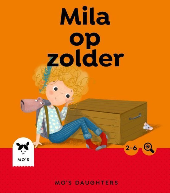 Mo's Daughters Adventurer - Mila op zolder - Nienke Peeters-Haan pdf epub
