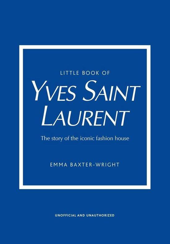 Boek cover Little Book of Yves Saint Laurent van Emma Baxter-Wright (Hardcover)