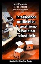 Intelligence artificielle: la quatrième révolution industrielle