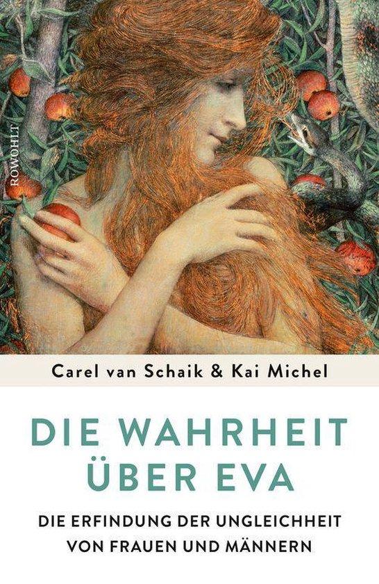 Boek cover Die Wahrheit über Eva van Carel van Schaik (Onbekend)
