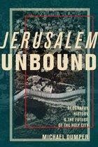 Boek cover Jerusalem Unbound van Michael Dumper