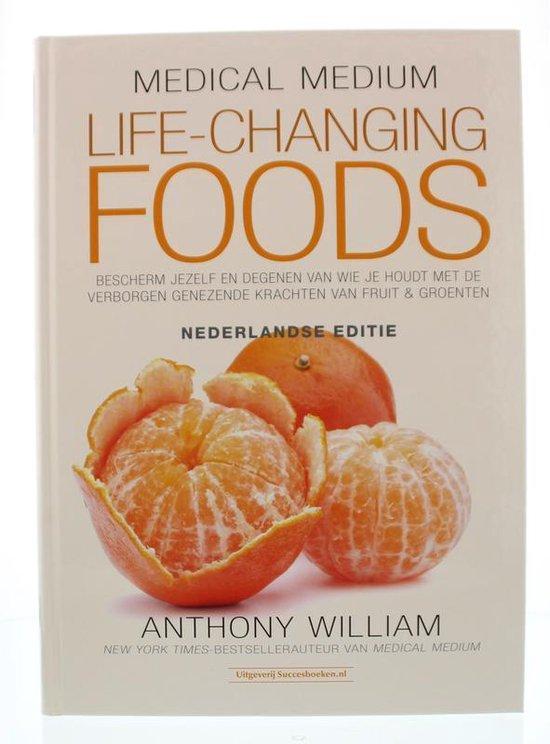 Boek cover Medical Medium Life Changing Foods - Ned. editie van Anthony William (Hardcover)