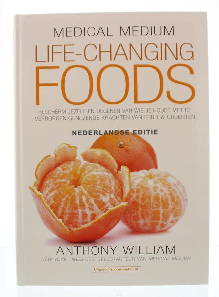 Medical Medium Life Changing Foods - Ned. editie