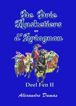 De drie musketiers en D'Artagnan deel I en II