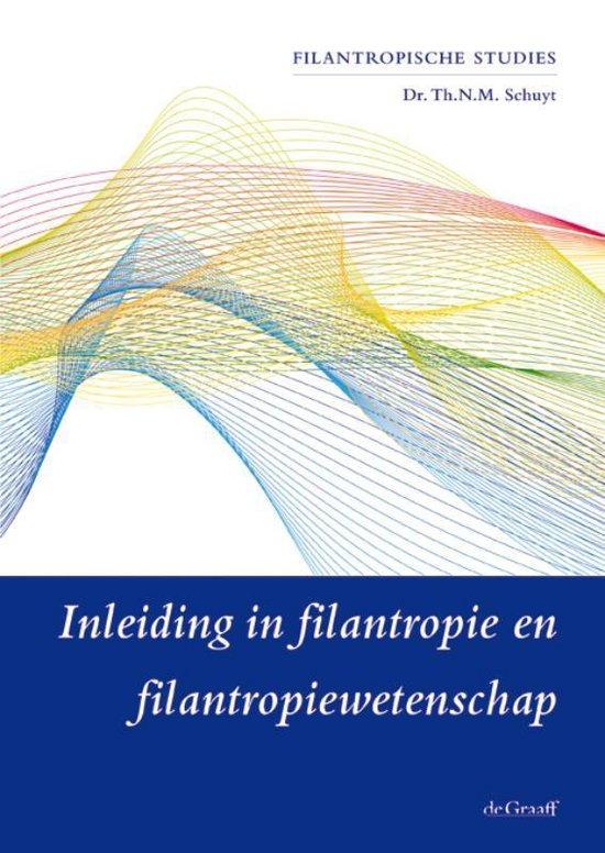 Boek cover Filantropische Studies Vrije Universiteit  -   Inleiding in filantropie en filantropiewetenschap van Th.N.M. Schuyt (Paperback)
